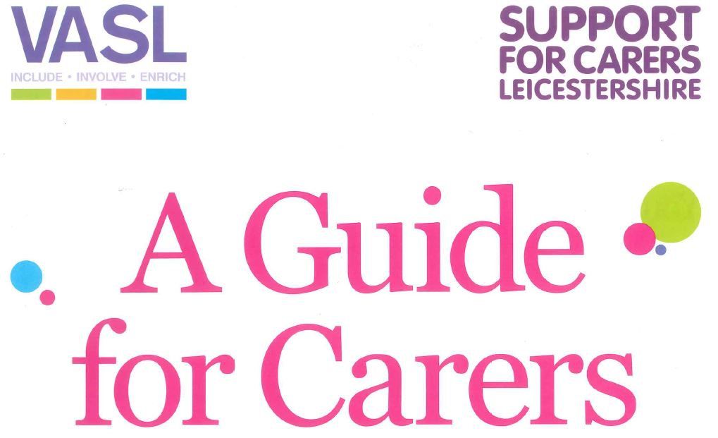 Download our brilliant new 32 page booklet, A Guide for Carers.